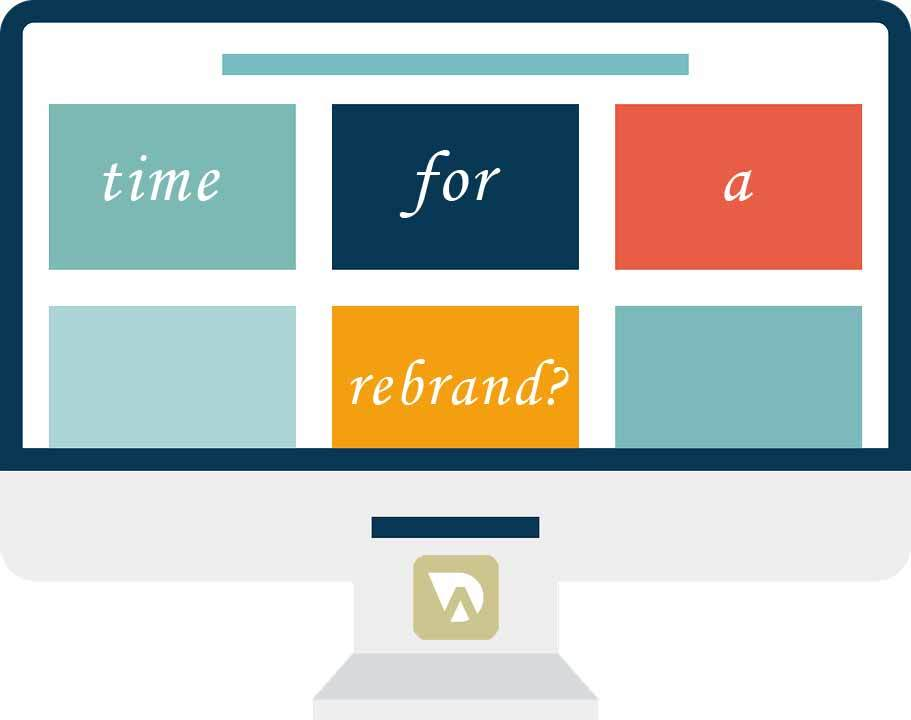 time for a rebrand - Is your business ripe for a rebrand?